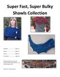 Superfast_super_shawl_collectioninfo
